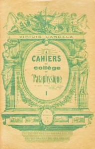 Cahier du Collège de 'Pataphysique