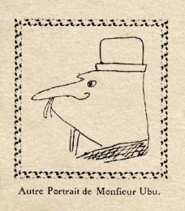 Un altro ritratto veritiero del Signor Ubu